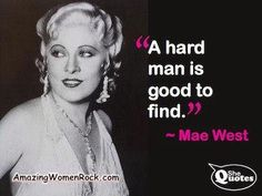 .Mae West... one of a kind.