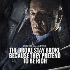 The broke stay broke because they pretend to be rich. Inspired by @jackiemackdesigns #successempireacademy  ______________________________________________ ✔️Double tap if you agree ✔️Tag a friend who needs to see this ✔️Repost & share if you like this ✔️Follow me @katrinakavvalos _______________________________________________ @instagram @taylorswift @cristiano @selenagomez @justinbieber  @chrisbrownofficial @kimkardashian @jlo @kyliejenner @nickiminaj @therock @nike @natgeo @neymarjr...