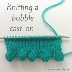 Bobble cast-on tutorial by La Visch Designs - www.lavisch.com #knittingtechnique #howtoknit #learntoknit