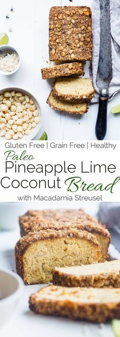 Paleo Pineapple Coconut Lime Bread - This Healthy, Paleo Pineapple Bread Is A Gluten, Grain And Dairy Free Summer Treat Complete With Macadamia Streusel, This Will Be A Crowd Pleaser Foodfaithfit Paleo Bread, Paleo Baking, Gluten Free Baking, Baking Recipes, Whole Food Recipes, Paleo Vegan, Bread Recipes, Paleo Sweets, Paleo Dessert