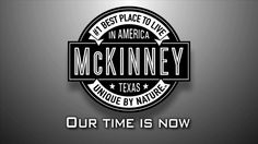 Our Time is Now - McKinney is ranked #1 best places to live by Money Magazine