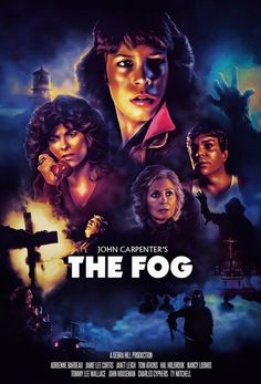 Adrienne Barbeau, Jamie Lee Curtis, Janet Leigh, and John Houseman in The Fog Classic Movie Posters, Classic Horror Movies, Movie Poster Art, Scary Movies, Old Movies, Zombie Movies, Hindi Movies, John Carpenter The Fog, Disney Pixar
