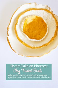 Sisters Take on Pinterest - Clay Trinket Bowls - Follow my tutorial for DIY air dry clay, then make these trinket bowls. They make great gifts!