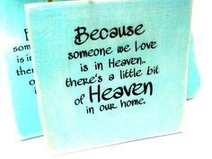 Because someone we love  is in HEAVEN  Wood Signs  Set by mydecor8, $5.00