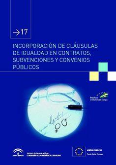 La Consejería de la Presidencia de Andalucía, a través del instituto andaluz de la Mujer, ha fomentado el desarrollo de una investigación cuyo objeto de estudio es la revisión de los procesos administrativos en relación con el principio de igualdad degénero en las políticas públicas.