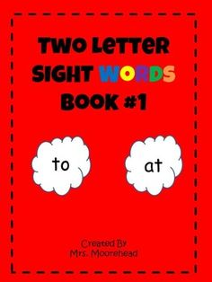 Mini Book of Two Letter Sight Words. Meet Common Core Standards with Word Recognition  ELA-Literacy.RF.K.3 -
