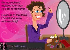 BeautyStat.com Free & Funny E-Cards: How To Get The Easy No Makeup Look