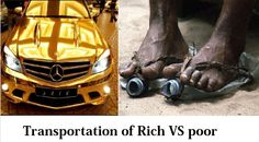 Transportation of Rich VS Poor.