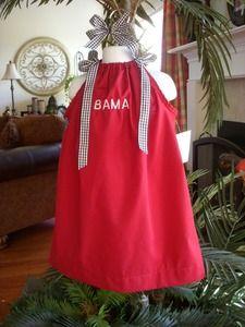 Alabama pillow case dress, Franki needs this mom@Dana Beckham