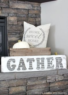 DIY Fall Gather Sign for A Mantel - Fall Decorations to Get Inspired: 11 DIY Projects to Bring Shades of Autumn Into Your Home Fall Home Decor, Autumn Home, What A Nice Day, Diy Signs, Wood Signs, Seasonal Decor, Fall Decorations, Fireplace Decorations, Vignettes