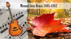 Partitura y Tablatura  Menuet-Jose Broca 1805-1882 Guitarra Acústica