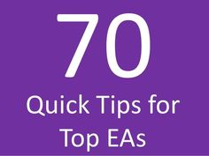 70 quick tips for Executive Assistants