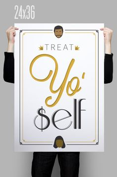 Treat Yo Self // Parks and Recreation Poster by CreativeSobriety