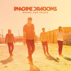 "imagine dragons | Imagine Dragons ""Round and Round"" (Official Single Cover ..."