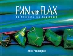 Booktopia has Fun with Flax, 50 Projects for Beginners by Mick Pendergrast. Buy a discounted Paperback of Fun with Flax online from Australia's leading online bookstore. Maori Legends, New Zealand Flax, Flax Weaving, New Zealand Houses, Force And Motion, Company Work, World Crafts, First Step, Line Drawing