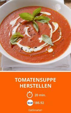 Tomatensuppe herstellen - smarter - Kalorien: 186.92 Kcal - Zeit: 20 Min. | eatsmarter.de