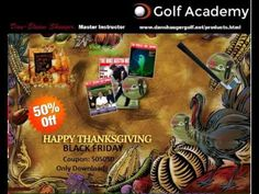 Dan Shauger Master of his (New Golf Swing) Thanksgiving Black Friday/16 ...