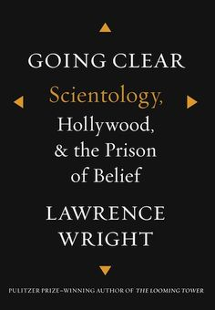 """Lawrence Wright book """"Going Clear: Scientology, Hollywood, and the Prison of Belief"""" Controversies"""