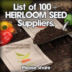Natural Cures Not Medicine: Here's a List of Over 100 Heirloom Seed Suppliers