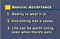 "Healing from BPD - Borderline Personality Disorder: Practicing the ""Radical Acceptance"" DBT Skill in Baby Steps"