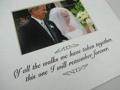 Of All The Walks We Have Taken  8 x 10 Picture Frame Photo Mat Design M67. $10.00, via Etsy.