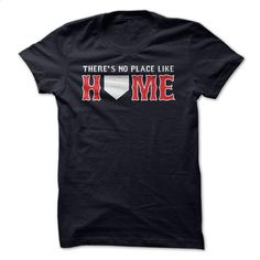 Theres No Place Like Home Boston baseball shirt T Shirts, Hoodies, Sweatshirts - #mens sweatshirts #awesome t shirts. BUY NOW => https://www.sunfrog.com/Sports/Theres-No-Place-Like-Home--Boston-baseball-shirt.html?id=60505