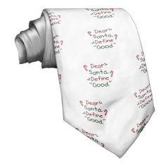 Dear Santa Define Good Tie