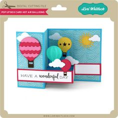 Box card that pops out when opened with hot air balloons Lori Whitlock SVG Shop