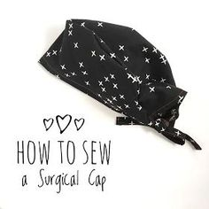 Twelve Bees Handmade: How to Sew a Surgical Cap - Pattern & DIY Tutorial Twelve Bees Handmade: How to Sew a Surgical Cap - Pattern & DIY Tutorial Sewing Hacks, Sewing Tutorials, Sewing Projects, Sewing Patterns, Hat Pattern Sewing, Sewing Ideas, Mascarilla Diy, Scrub Hat Patterns, Scrubs Pattern