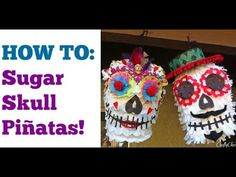 Sugar Skull Piñata Tutorial – (No Balloon!) | Crafty Chica