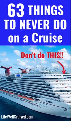 These cruise tips will help you to avoid those cruise travel mistakes that some people make. This is a list of things never to do on a cruise!! In some cases, there are best practices and guidelines, however doing some things on a cruise can result in a fine or even arrest! #cruise #cruisetips #cruisetravelhacks #cruises Alaska Cruise Tips, Cruise Packing Tips, Cruise Travel, Cruise Vacation, Cruise Excursions, Cruise Destinations, Cruise Port, Shore Excursions, Cruise Ship Reviews