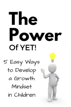 The Power of 'Yet': 5 Ways to Encourage a Growth Mindset in Children - The Good Enuf Mommy Easy ways to teach your children to develop a growth mindset Parenting Humor, Parenting Advice, Practical Parenting, The Power Of Yet, Growth Mindset Activities, Fixed Mindset, Positive Discipline, Raising Kids, Activities For Kids
