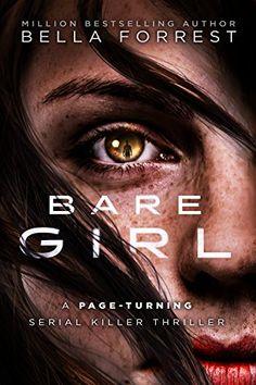 Bare Girl: A page-turning serial killer thriller (Detecti... https://www.amazon.com/dp/B01LW1T3PP/ref=cm_sw_r_pi_dp_x_ZkKlybR0T8CH6