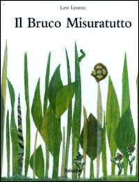 MaestraEmily: IL BRUCO MISURATUTTO Cool Science Experiments, Science Fair Projects, Book Projects, Best Books To Read, Good Books, Reggio Children, Leo Lionni, Outdoor Education, Free Activities
