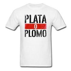 """Narcos """"Plata O Plomo"""" T-Shirt"""