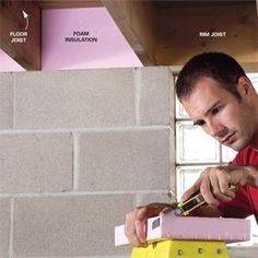 How to Insulate Basement Rim Joists ~~ Cut heat loss through the rim joists and tighten up your house with rigid foam insulation. In just a couple of hours, you can seal and insulate your rim joists, which are major sources of heat loss in many homes. Basement House, Basement Walls, Basement Bedrooms, Basement Ideas, Basement Bathroom, Bathroom Ideas, Wet Basement, Basement Decorating, Basement Office