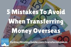 Moving to Australia Tips | Expat Life | Living Abroad | Moving Overseas |  5 Mistakes To Avoid When Transferring Money Overseas