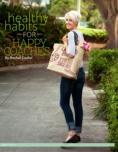 inspired COACH Magazine - Life Coaching - Health Coaching - Business Coaching - Healthy Habits for Happy Coaches - Rachel Gadiel