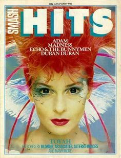 Toyah on the cover of Smash Hits Magazine (May 27 - June 9 This was the first issue of the British Smash Hits magazine I ever bought. 1970s Childhood, My Childhood Memories, God Save The Queen, Echo And The Bunnymen, This Is Your Life, Music Magazines, 80s Music, Hit Songs, Teenage Years