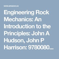 Solutions manual an introduction to geotechnical engineering 2nd engineering rock mechanics an introduction to the principles john a hudson john p fandeluxe Image collections