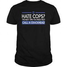 Call A Crackhead - #tee aufbewahrung #tshirt quotes. WANT IT => https://www.sunfrog.com/Jobs/Call-A-Crackhead-Black-Guys.html?68278