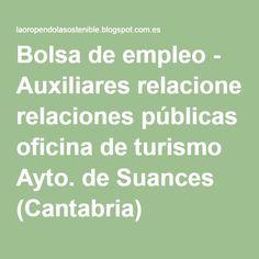 Bolsa de empleo - Auxiliares relaciones públicas oficina de turismo Ayto. de Suances (Cantabria)