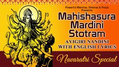Mahishasura Mardini Stotram with Lyrics - #Navaratri special https://www.youtube.com/watch?v=Sow283Oajj8