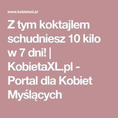 Z tym koktajlem schudniesz 10 kilo w 7 dni! | KobietaXL.pl - Portal dla Kobiet Myślących