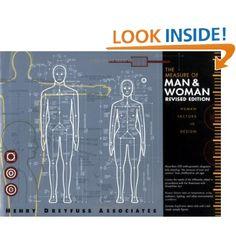 The Measure of Man and Woman: Human Factors in Design: Alvin R. Tilley, Henry Dreyfuss Associates: 9780471099550: Amazon.com: Books