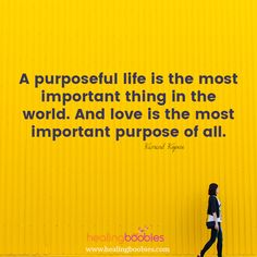 It's so wonderful to have purpose. It's so wonderful to love.