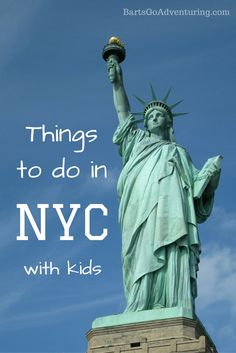 Things to in New York City with kids - a huge list…