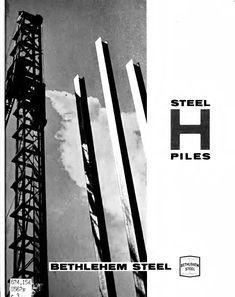 Steel Piles Bethlehem Steel (1965) | Deep Foundation | Civil Engineering Deep Foundation, Bethlehem Steel, Sand And Gravel, Fine Sand, Civil Engineering, The Rock, Hard Rock, Civilization, Buildings