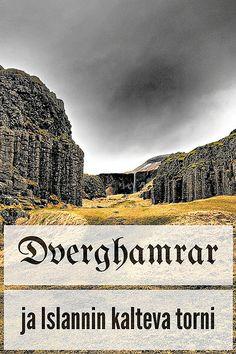 Islannin ohittamattomat nähtävyydet: Dverghamrar ja Islannin kalteva torni   Live now – dream later -matkablogi