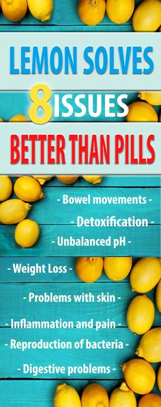 8 Issues That Lemon Juice Solves Much Better Than Pills